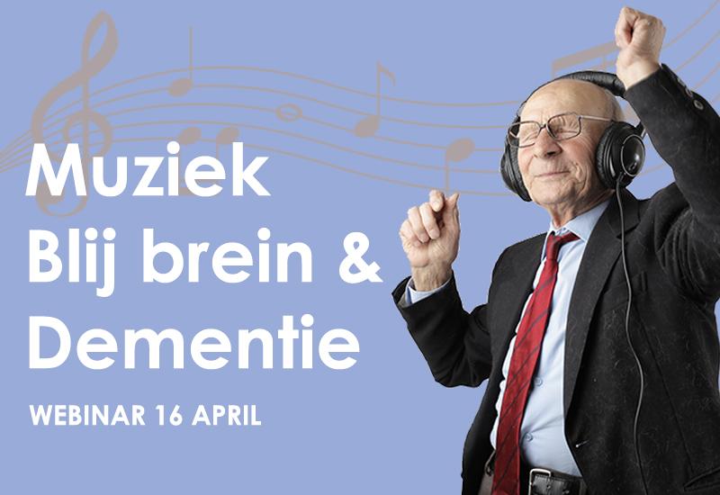 webinar muziek blij brein dementie vrijdag 2021